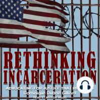 Rethinking Incarceration