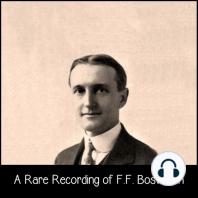 A Rare Recording of F.F. Bosworth