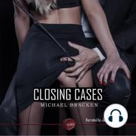 Closing Cases