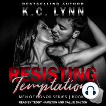 Resisting Temptation: Men Of Honor, Book 3