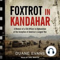 Foxtrot in Kandahar