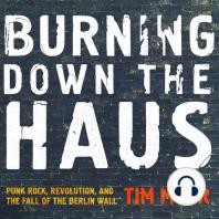 Burning Down the Haus