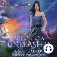 Priestess Unleashed