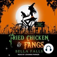 Fried Chicken & Fangs