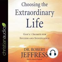 Choosing the Extraordinary Life