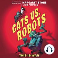 This Is War: Cats vs. Robots, Book 1