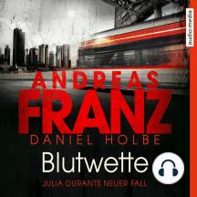 Blutwette: Julia Durants neuer Fall
