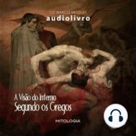 A Visão do Inferno Segundo os Gregos