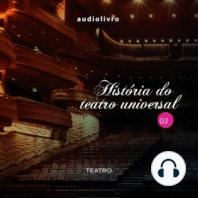 História do Teatro Universal Parte 3