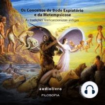 Os conceitos de bode expiatório e da Metempsicose - As tradições Reencarcionistas Antigasb