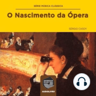 O Nascimento da Ópera