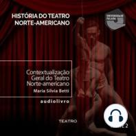 Contextualização Geral do Teatro norte-americano - Parte I B
