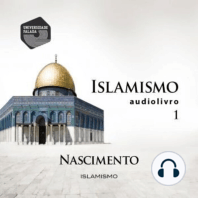 Islamismo Parte 1 - Nascimento