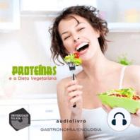 Proteínas e a Dieta Vegetariana