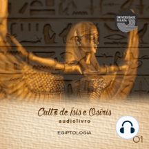 Culto de Ísis e Osíris Parte 1
