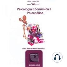Psicologia Econômica e Psicanálise