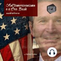 Antiamericanismo e a Era Bush