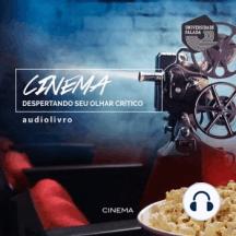 Cinema - Despertando seu Olhar Crítico