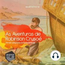 As Aventuras de Robinson Crusoé - Versão Adaptada (Infanto-Juvenil)