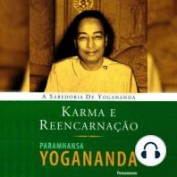 Karma e Reencarnação
