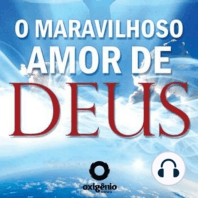 O Maravilhoso Amor de Deus