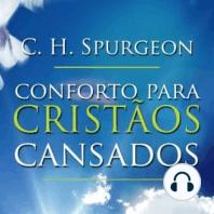 Conforto para Cristãos Cansados