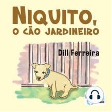Niquito, o Cão Jardineiro