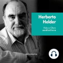 Herberto Helder - Vida e Obra
