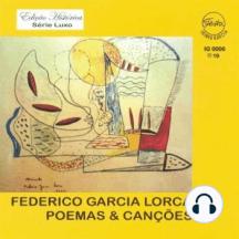 Poemas & Canções - Federico Garcia Lorca