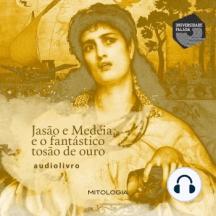 Jasão e Medéia, e o Fantástico Tosão de Ouro