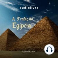 A Tradição Egípcia