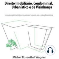 Direito Imobiliário, Condominial, Urbano e de Vizinhança