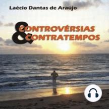 Controvérsias & Contratempos