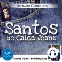 Santos de Calça Jeans