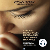 Aspectos Psiquiátricos e Espirituais nos Transtornos Emocionais