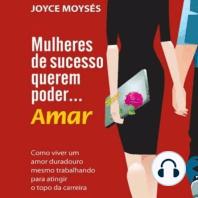 Mulheres de sucesso querem poder... amar