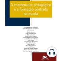 O Coordenador Pedagógico e a Formação Centrada
