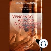 Vencendo Aflições Alcançando Milagres (2008)