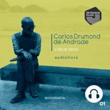 Carlos Drummond de Andrade - Vida e Obra Parte 1