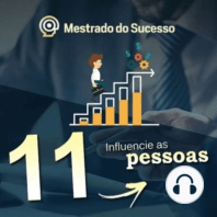 11 - Influencie as pessoas