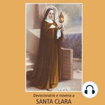 Devocionário e novena a Santa Clara