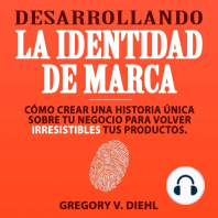 Desarrollando la Identidad de Marca (Brand Identity Breakthrough)