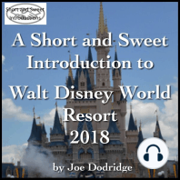 A Short and Sweet Introduction to Walt Disney World Resort: 2018
