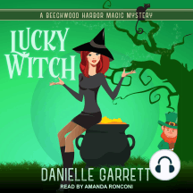 Lucky Witch: A Beechwood Harbor Magic Mystery