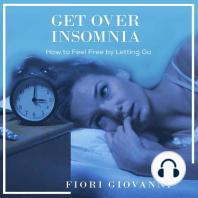 Get over Insomnia