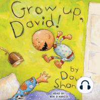 Grow Up, David!
