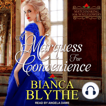 A Marquess for Convenience: Matchmaking for Wallflowers, Book 5