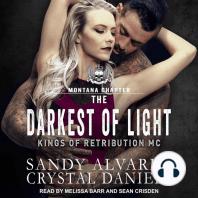 The Darkest of Light
