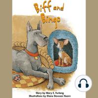 Biff and Bingo