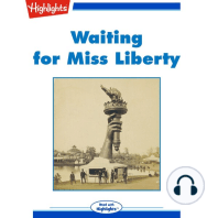 Waiting for Miss Liberty